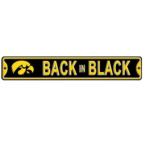 "Iowa Hawkeyes ""Back in Black"" Street Sign"
